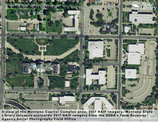 Montana State Library Release NAIP 2017 Statewide Imagery Data - The Capitol Complex Area